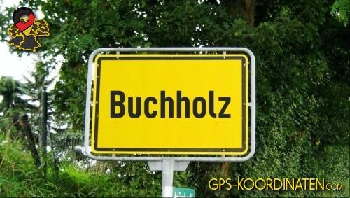 Ortseingangsschilder von Buchholz {von GPS-Koordinaten|mit GPS-Koordinaten.com|und Breiten- und Längengrad