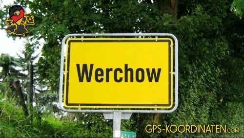Verkehrszeichen von Werchow {von GPS-Koordinaten|mit GPS-Koordinaten.com|und Breiten- und Längengrad