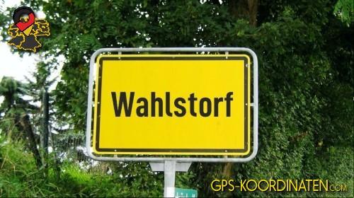 Einfahrtsschild Wahlstorf {von GPS-Koordinaten mit GPS-Koordinaten.com und Breiten- und Längengrad