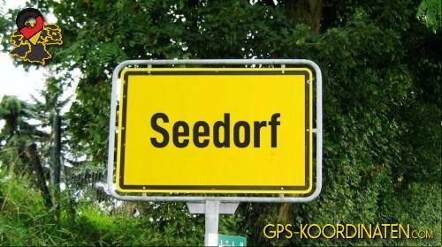 Ortseingangsschilder von Seedorf {von GPS-Koordinaten|mit GPS-Koordinaten.com|und Breiten- und Längengrad