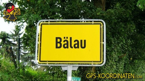 Einfahrtsschild Bälau {von GPS-Koordinaten|mit GPS-Koordinaten.com|und Breiten- und Längengrad