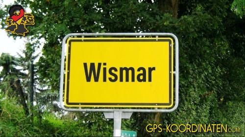Einfahrtsschild Wismar {von GPS-Koordinaten|mit GPS-Koordinaten.com|und Breiten- und Längengrad