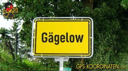 Einfahrtsschild Gägelow {von GPS-Koordinaten mit GPS-Koordinaten.com und Breiten- und Längengrad
