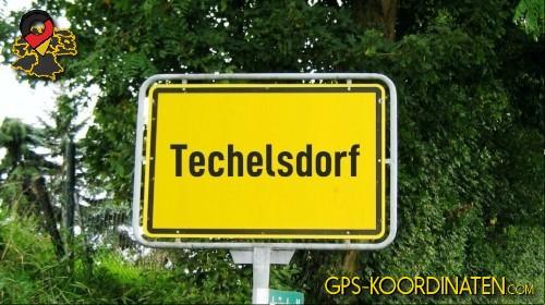 Einfahrtsschild Techelsdorf {von GPS-Koordinaten mit GPS-Koordinaten.com und Breiten- und Längengrad