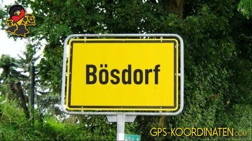 Einfahrtsschild Bösdorf {von GPS-Koordinaten|mit GPS-Koordinaten.com|und Breiten- und Längengrad