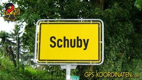 Einfahrtsschild Schuby {von GPS-Koordinaten mit GPS-Koordinaten.com und Breiten- und Längengrad