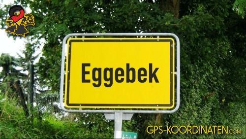 Ortseingangsschilder von Eggebek {von GPS-Koordinaten mit GPS-Koordinaten.com und Breiten- und Längengrad